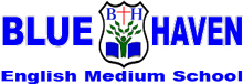 Blue Haven English Medium School